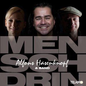 "Alfons Hasenknopf & Band Album ""Mensch Drin"""
